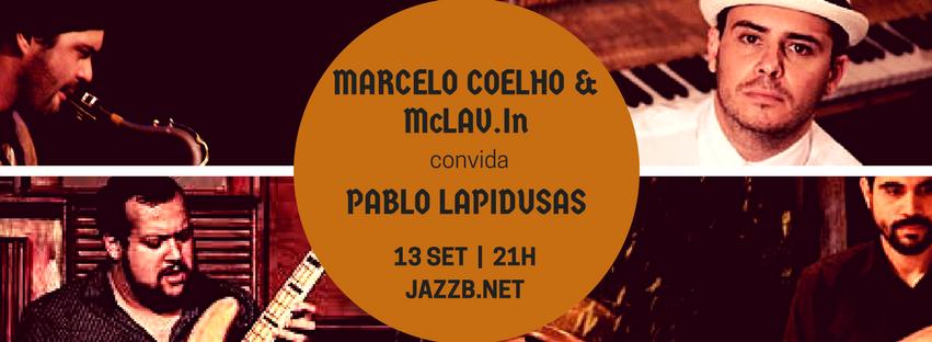 MC & McLAV.In convida Pablo Lapidusas @ JazzB – 13.10.17